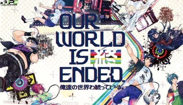 Our World Is Ended Free Download