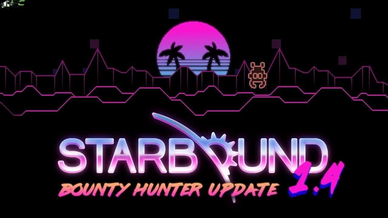 Starbound Bounty Hunter Free Download