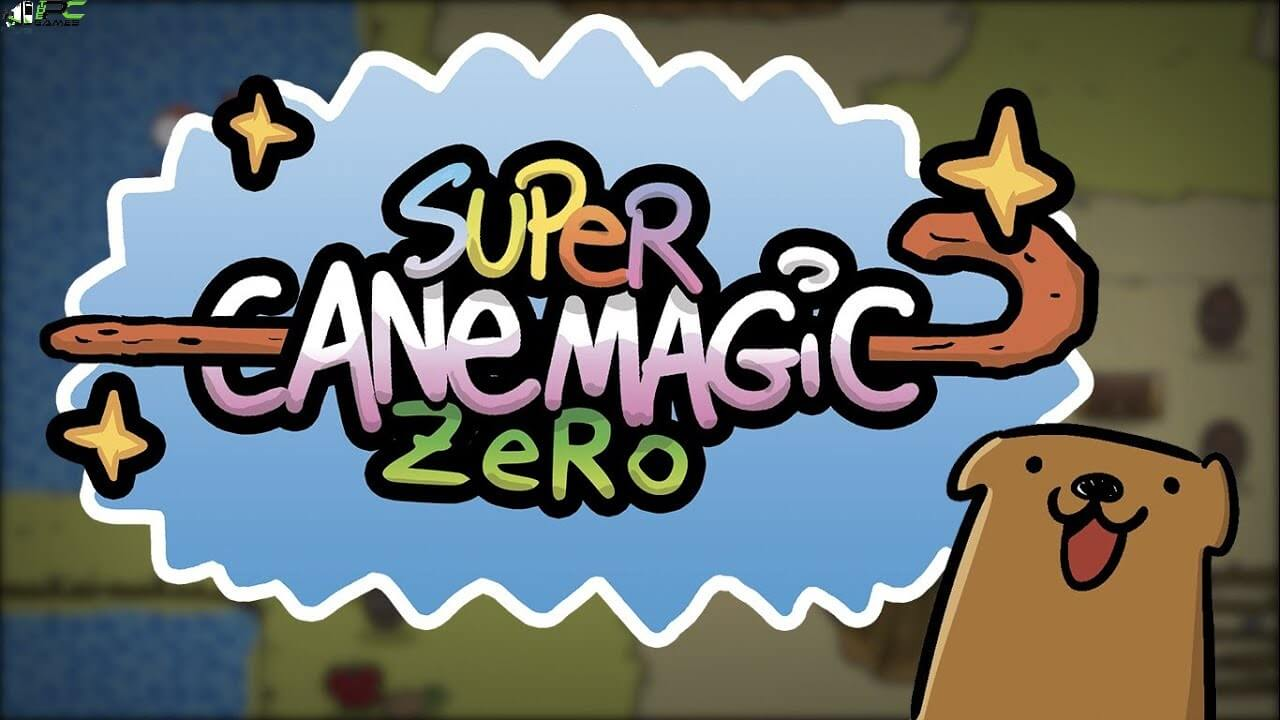 Super Cane Magic ZERO Free Download