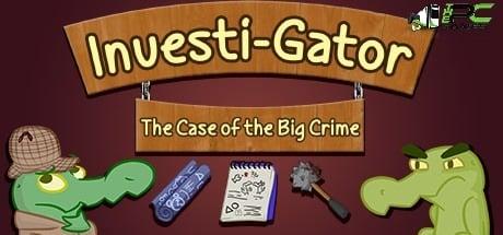Investi-Gator The Case of the Big Crime download