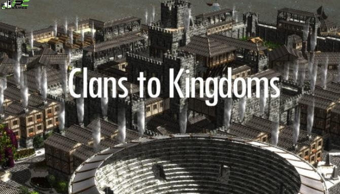 Clans To Kingdoms Cover