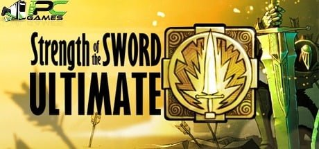Strength of the Sword ULTIMATE download free