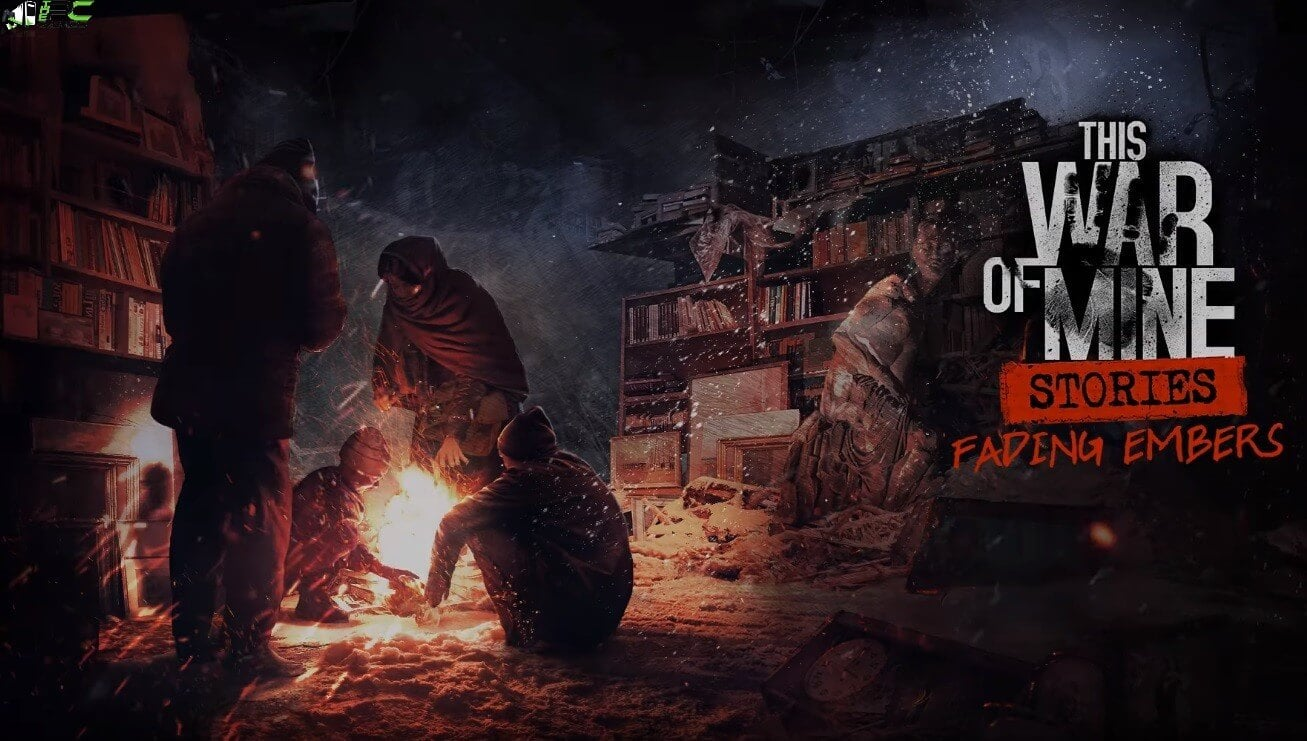This War of Mine Stories Fading Embers Cover