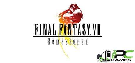 FINAL FANTASY VIII - REMASTERED download