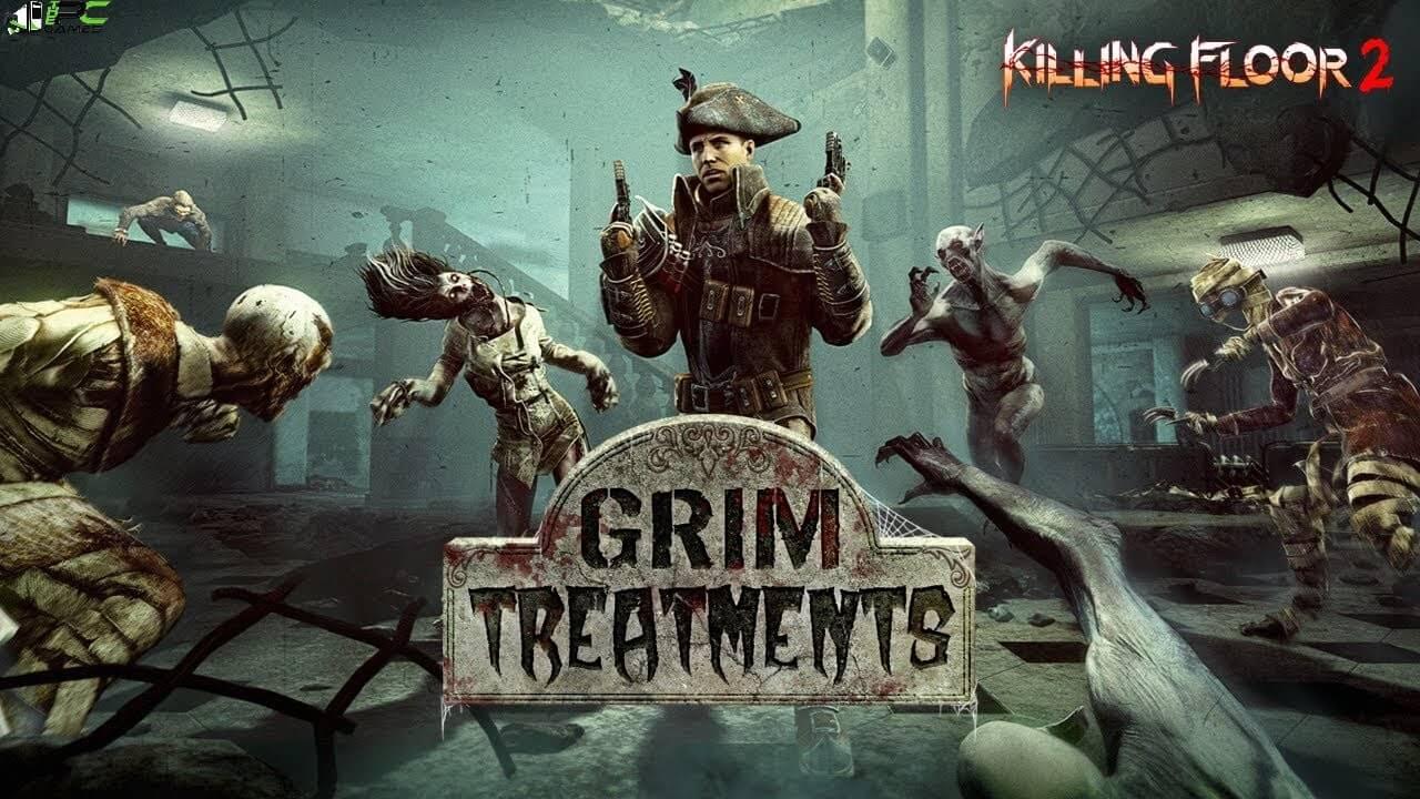 Killing Floor 2 Grim Treatments Cover