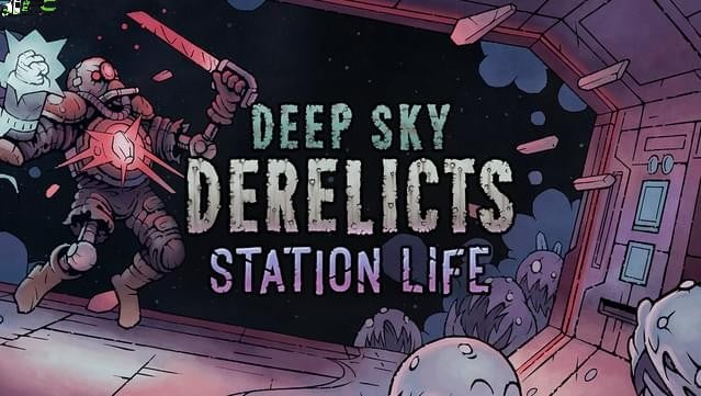 Deep Sky Derelicts Station Life Cover
