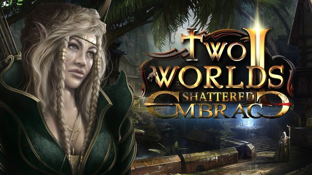 Two Worlds II HD Shattered Embrace Cover