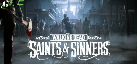 The Walking Dead Saints and Sinners download free