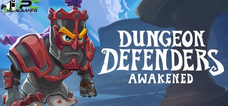 Dungeon Defenders Awakened download