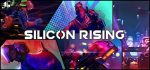 SILICON RISING download