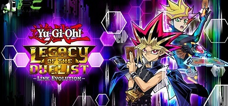 Yu-Gi-Oh! Legacy of the Duelist Link Evolution free