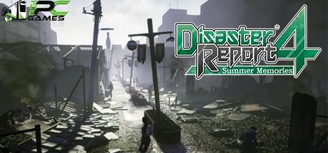 Disaster Report 4 Summer Memories