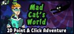 Mad Cat's World. Act – 1 Not by meat alone