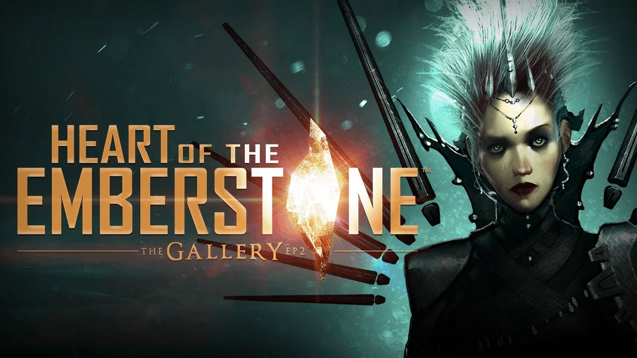 The Gallery Episode 2 Heart of the Emberstone Cover