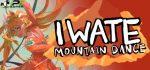 Iwate Mountain Dance downloadIwate Mountain Dance download