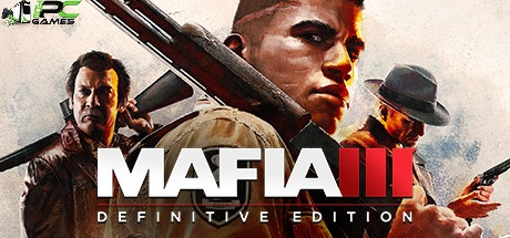 Mafia III Definitive Edition game