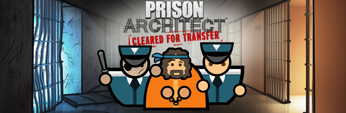 Prison Architect Cleared for Transfer Cover