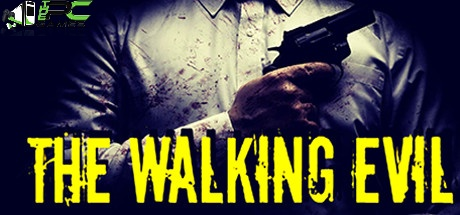 The Walking Evil download