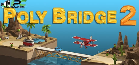 Poly Bridge 2 download