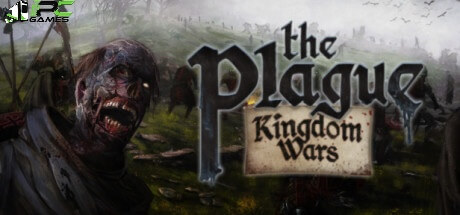 The Plague Kingdom Wars download