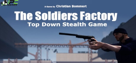 The Soldiers Factory download