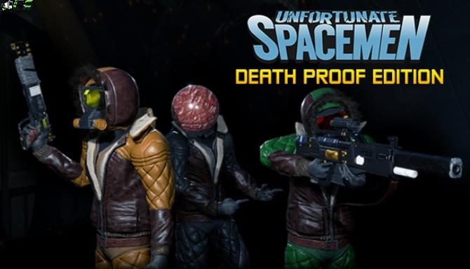 Unfortunate Spacemen Death Proof Edition Cover