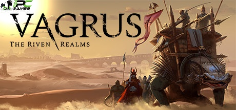 Vagrus – The Riven Realms free