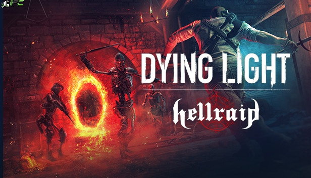 Dying Light Hellraid Cover