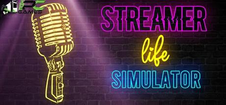 Streamer Life Simulator game free