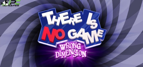 There Is No Game Wrong Dimension download