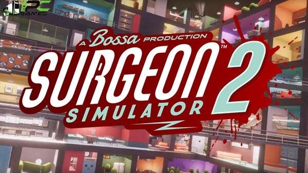 Surgeon Simulator 2 free game