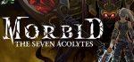 Morbid The Seven Acolytes download