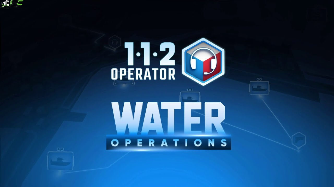 112 Operator Water Operations PC Game Free