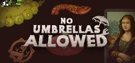No Umbrellas Allowed download