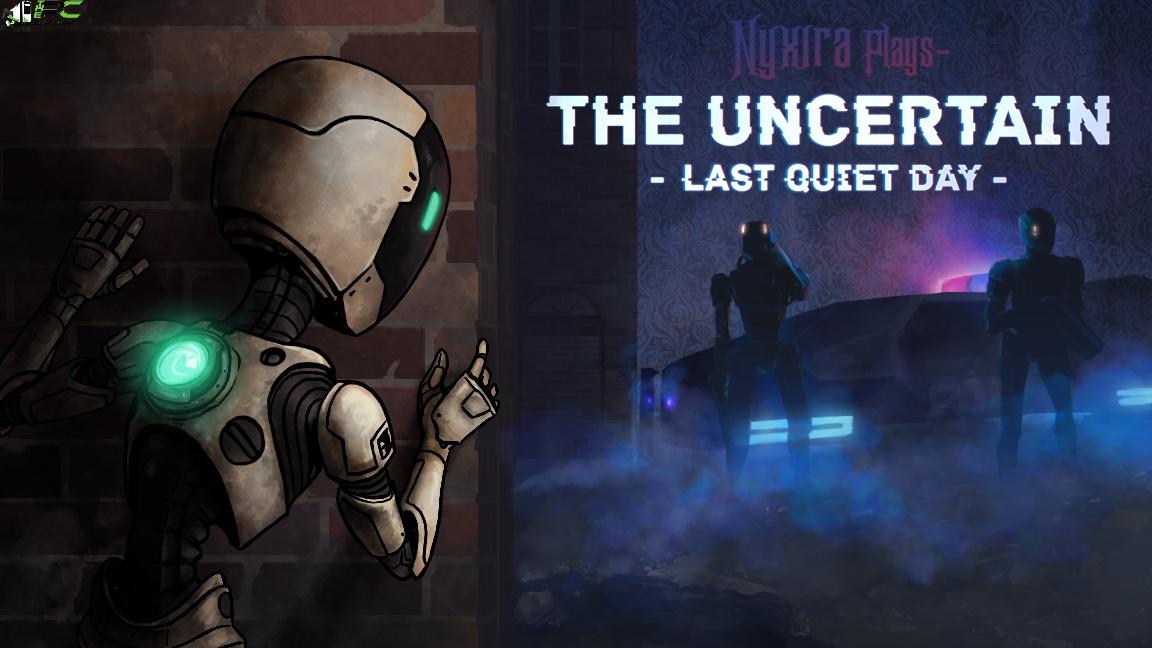 The Uncertain Last Quiet Day Cover