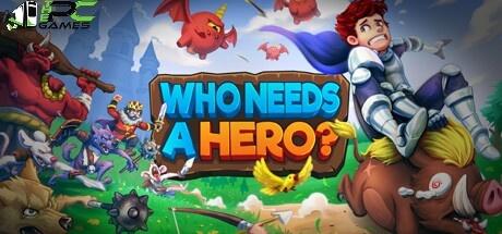 Who Needs a Hero free game